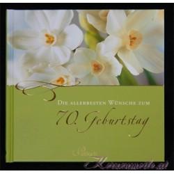 Die allerbesten Wünsche zum 70. Geburtstag